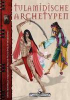 Tulamidische Archetypen von Alex Spohr und Marc Jenneßen