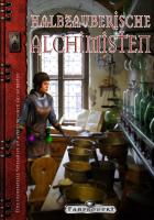 Ausarbeitung zu halbzauberischen Alchimisten von Daniel Bruxmeier