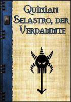 Meisterperson Quinian Selastro, der Verdammte