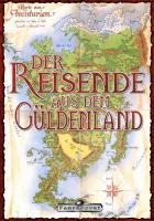 """Das Spiel """"Der Reisende aus dem Güldenland"""""""