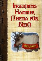 Ingerimms Hammer (Bier!-Thema) von Ralf Kurtsiefer